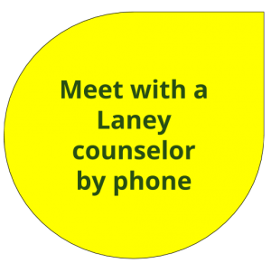 Click here to schedule a phone appointment with a Laney Counselor