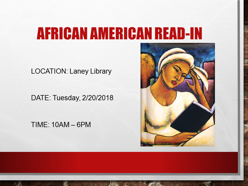 African American Read-in at Laney Library on Tuesday, 2/20/2018, from 10AM to 6PM