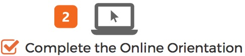 Step 2 Complete Orientation Online