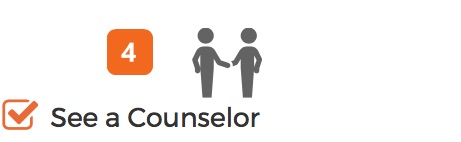 Step 4 See a Counselor